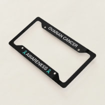 Ovarian Cancer Teal Ribbon License Frame