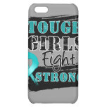 Ovarian Cancer Tough Girls Fight Strong Case For iPhone 5C