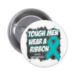 Ovarian Cancer Tough Men Wear A Ribbon Pinback Button