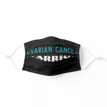 Ovarian Cancer Warrior Adult Cloth Face Mask
