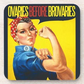 Ovaries before Brovaries Feminist humor Coaster