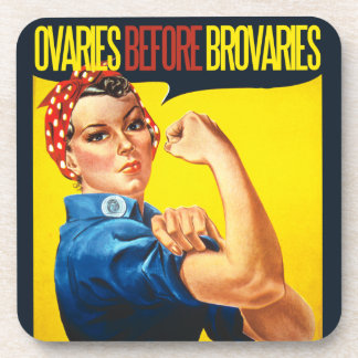 Ovaries before Brovaries Feminist humor Beverage Coasters