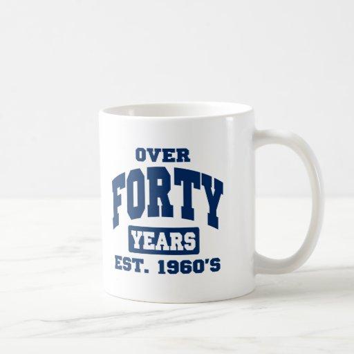 Ove 40 Years 40th Birthday Classic White Coffee Mug
