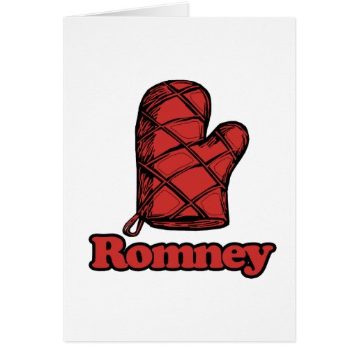 Oven Mitt Romney.png Greeting Card