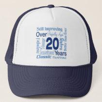 Over 20 Years 20th Birthday Trucker Hat