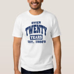 Over 20th Birthday T Shirts