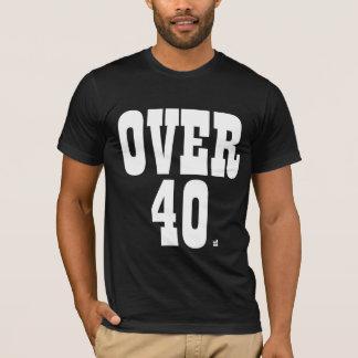 Over 40 x2 T-Shirt