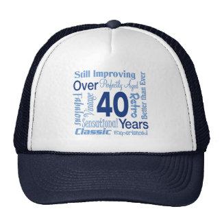 Over 40 Years 40th Birthday Trucker Hat