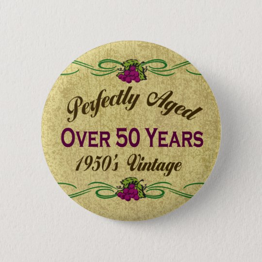 Over 50 Years Button