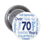 Over 70 Years 2 Inch Round Button