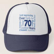 Over 70 Years 70th Birthday Trucker Hat