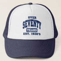 Over 70th Birthday Trucker Hat