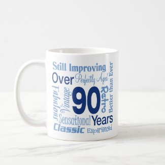 Over 90 years 90th birthday by birthdayobsessions