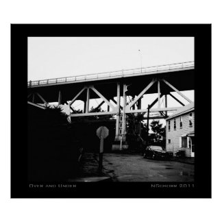Over and Under Urban Industrial Landscape Poster