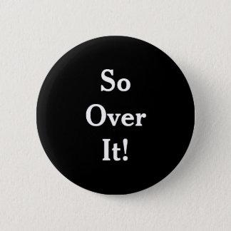 """Over It"" Attitude Standard Round Button"