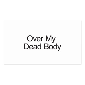 Over My Dead Body Double-Sided Standard Business Cards (Pack Of 100)