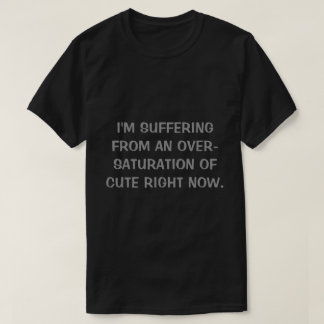 Over-Saturation of Cute Men's Black T-Shirt