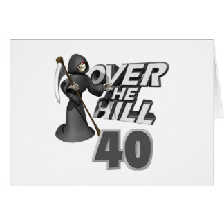 Over The Hill 40th Birthday Gift Card