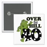 Over The Hill 40th Birthday Pinback Button