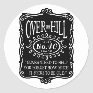 Over The Hill 40th Birthday Classic Round Sticker