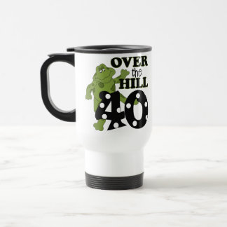 Over The Hill 40th Birthday Travel Mug
