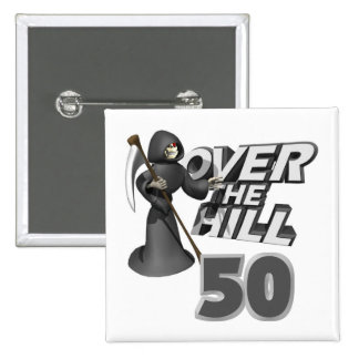 Over The Hill 50th Birthday Gift 2 Inch Square Button