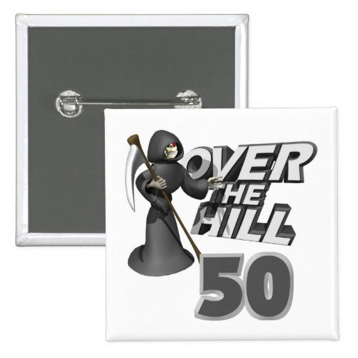 Over The Hill 50th Birthday Gift Buttons