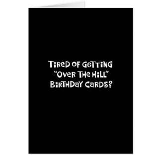 """""""Over the Hill"""" 55th Birthday Card Humor"""
