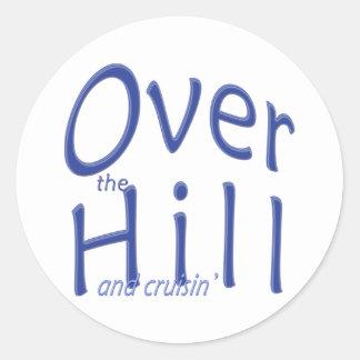 Over the Hill and cruisin' Classic Round Sticker