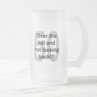 Over The Hill And Not Looking Back - 50 Mug