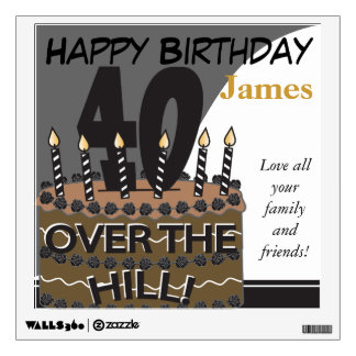 Over the Hill at Forty Wall | 40th Birthday Wall Decal