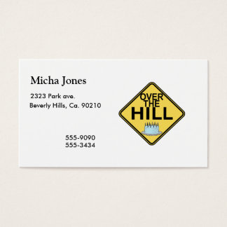 Over The Hill Birthday Business Card