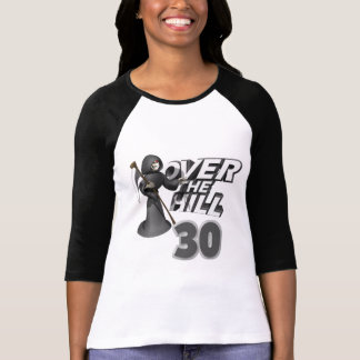 Over The Hill Birthday Gift T-Shirt