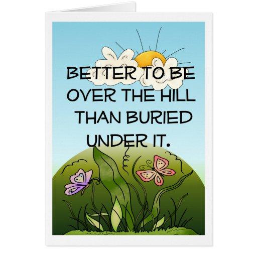 Happy Over The Hill Birthday Birthday Humor Dog Card