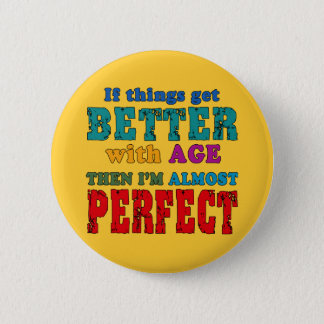 Over the Hill Birthday Humor Pinback Button