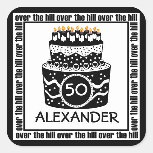Over The Hill Birthday Square Sticker