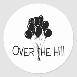 Over The Hill Black Balloons Round Sticker