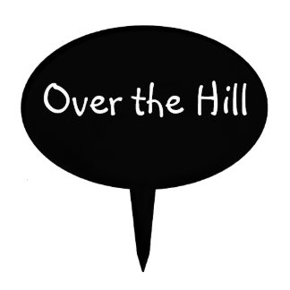 Over the Hill Cake Toppers