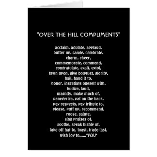 OVER THE HILL COMPLIMENTS CARD
