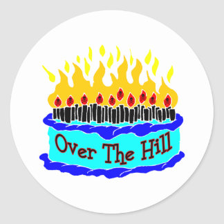 Over The Hill Flaming Birthday Cake Classic Round Sticker