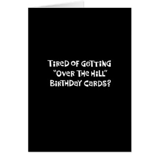 """Over the Hill"" Funny Birthday Card"