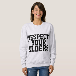 OVER THE HILL Funny BIRTHDAY T-shirts, RESPECT Sweatshirt
