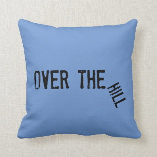 Over the Hill Pillow