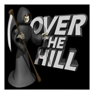 Over The Hill Posters