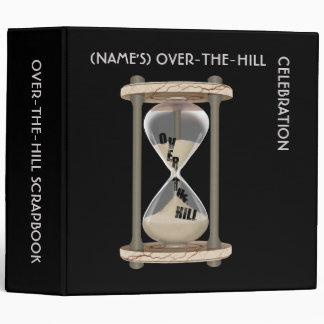 Over-The-Hill Scrapbook 3 Ring Binder