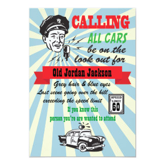 "Over the Hill Speed Limit Cops Birthday Invitation 5"" X 7"" Invitation Card"