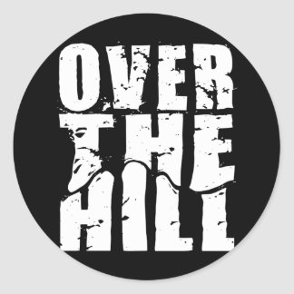 OVER THE HILL STICKER