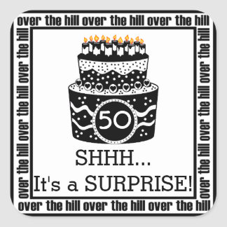 Over The Hill Surprise Birthday Party Square Sticker