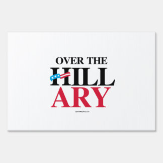 Over the Hillary Yard Sign