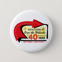 Over The Hillville 40 Button